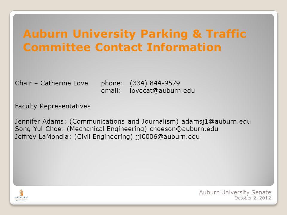 Auburn University Senate October 2, 2012 Chair – Catherine Love phone: (334) 844-9579 email: lovecat@auburn.edu Faculty Representatives Jennifer Adams
