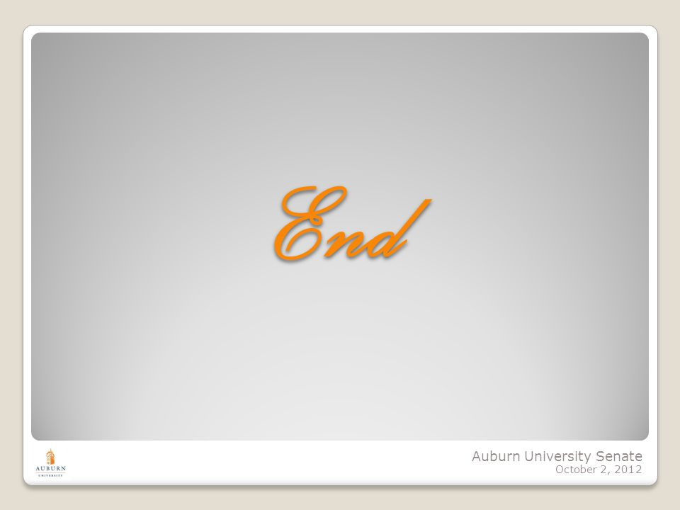 Auburn University Senate October 2, 2012 End