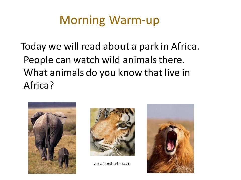 Oral Vocabulary snug beneath Unit 1 Animal Park - Day 3