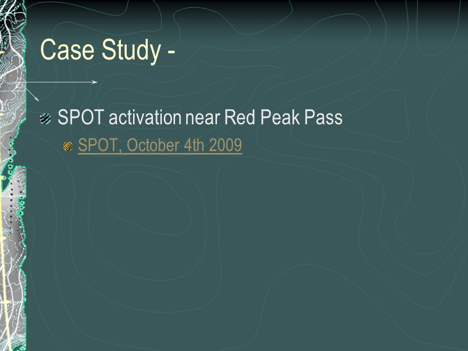 Case Study - SPOT activation near Red Peak Pass SPOT, October 4th 2009