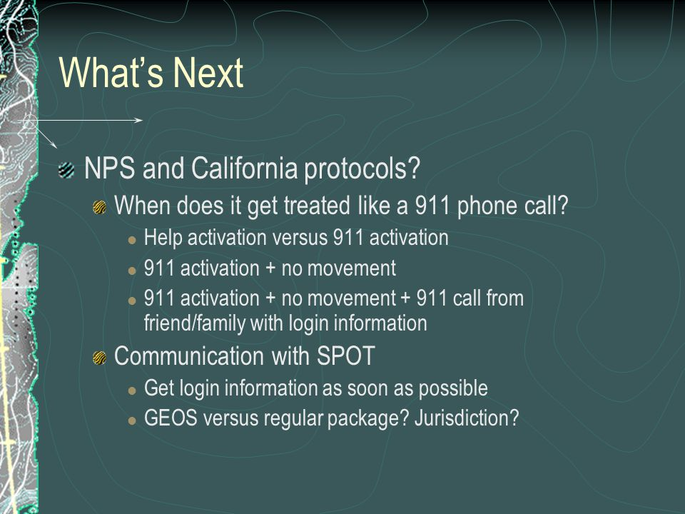 Whats Next NPS and California protocols? When does it get treated like a 911 phone call? Help activation versus 911 activation 911 activation + no mov
