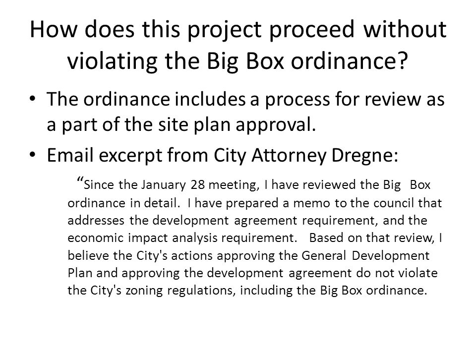 How does this project proceed without violating the Big Box ordinance.