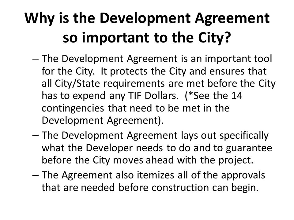 Why is the Development Agreement so important to the City.