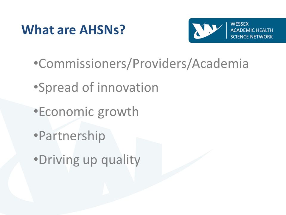 What are AHSNs.