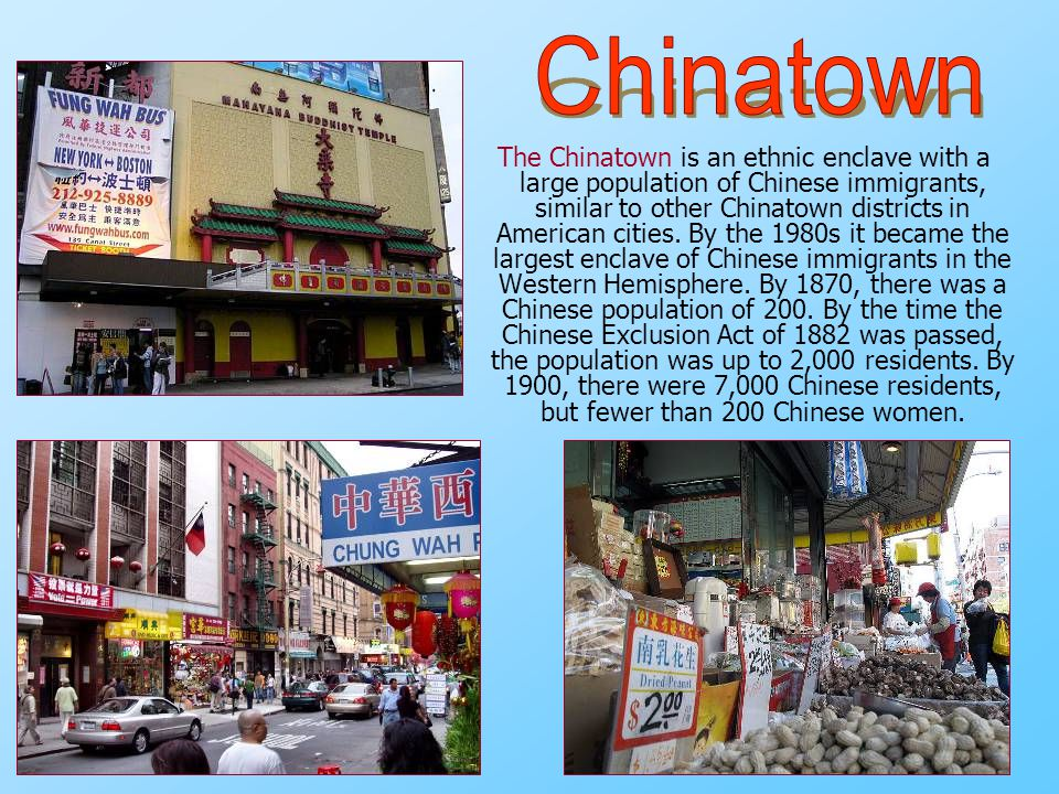 The Chinatown is an ethnic enclave with a large population of Chinese immigrants, similar to other Chinatown districts in American cities. By the 1980
