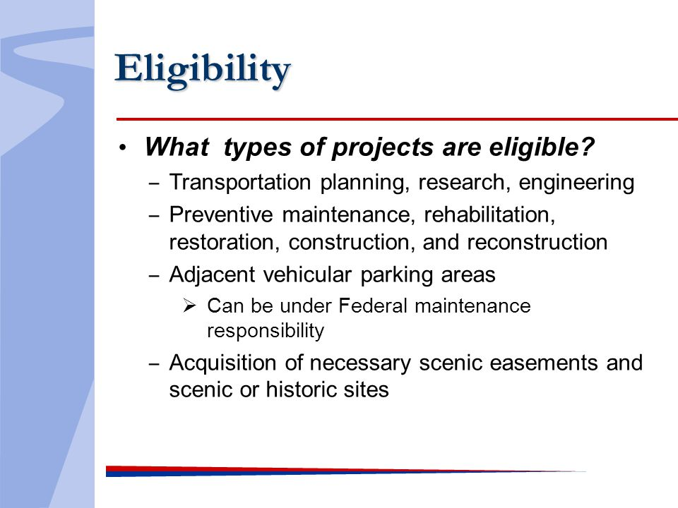 Eligibility What types of projects are eligible.