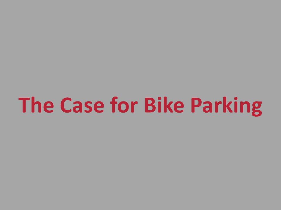 The Case for Bike Parking