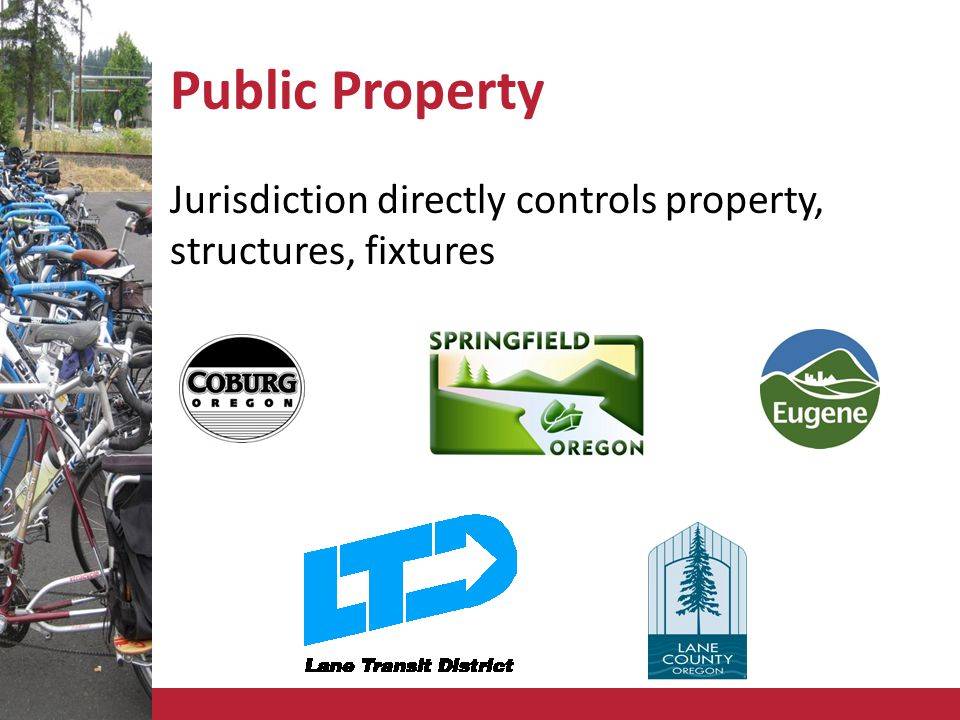 Public Property Jurisdiction directly controls property, structures, fixtures
