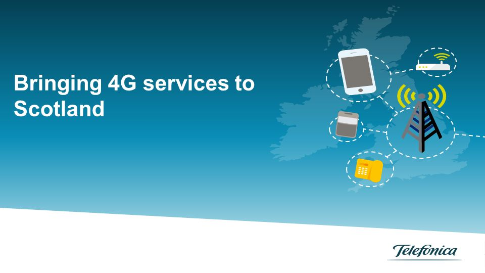 Bringing 4G services to Scotland