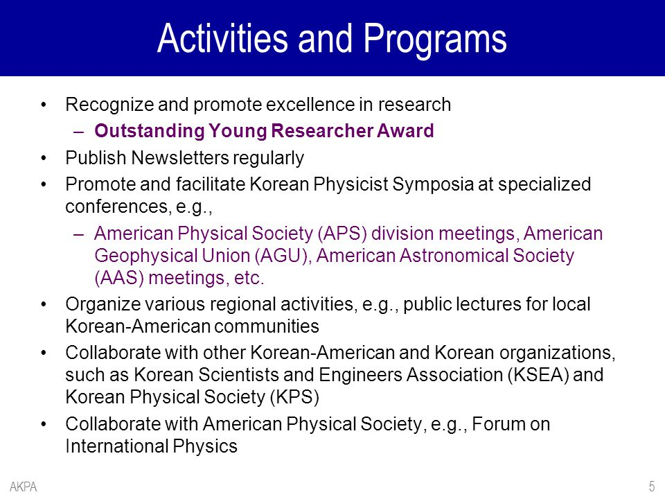 Activities and Programs Recognize and promote excellence in research –Outstanding Young Researcher Award Publish Newsletters regularly Promote and fac