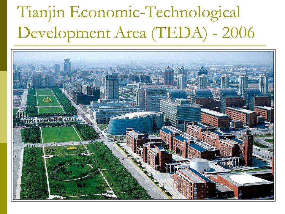 Tianjin Economic-Technological Development Area (TEDA) - 2006
