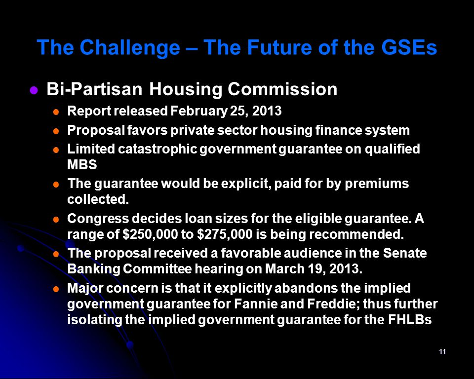 Bi-Partisan Housing Commission Report released February 25, 2013 Proposal favors private sector housing finance system Limited catastrophic government