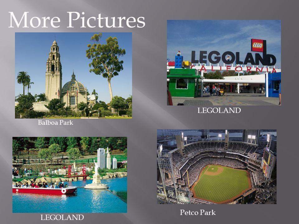 More Pictures Balboa Park LEGOLAND Petco Park