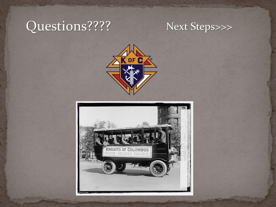 Questions???? Next Steps>>>