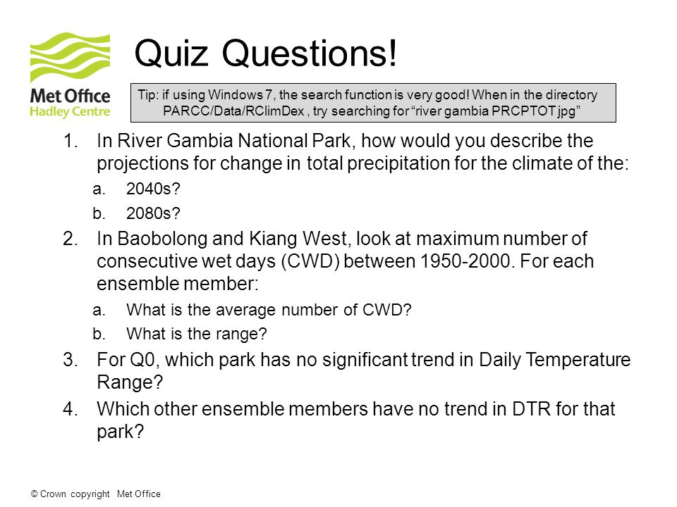 © Crown copyright Met Office Quiz Questions.