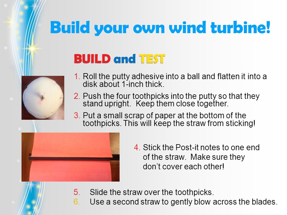 Build your own wind turbine.