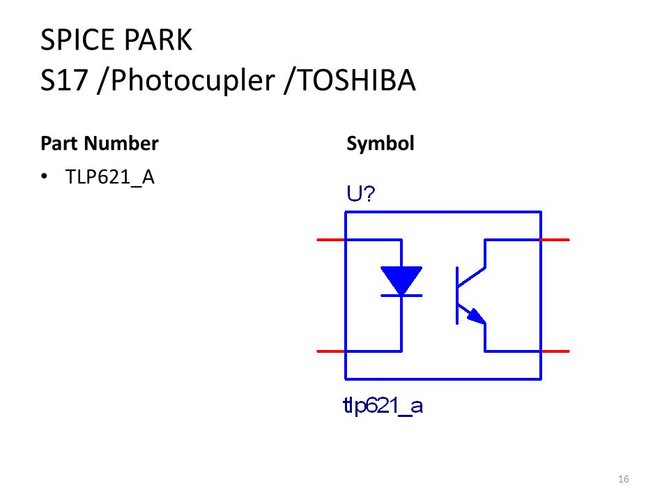 SPICE PARK S17 /Photocupler /TOSHIBA Part Number TLP621_A Symbol 16