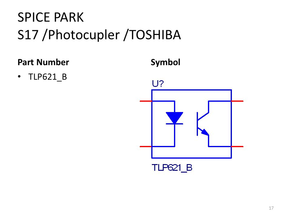 SPICE PARK S17 /Photocupler /TOSHIBA Part Number TLP621_B Symbol 17