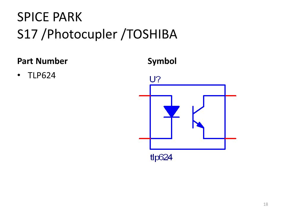 SPICE PARK S17 /Photocupler /TOSHIBA Part Number TLP624 Symbol 18