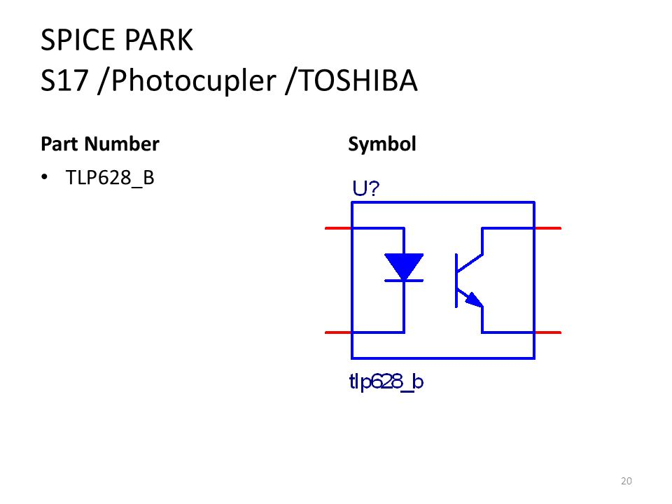 SPICE PARK S17 /Photocupler /TOSHIBA Part Number TLP628_B Symbol 20