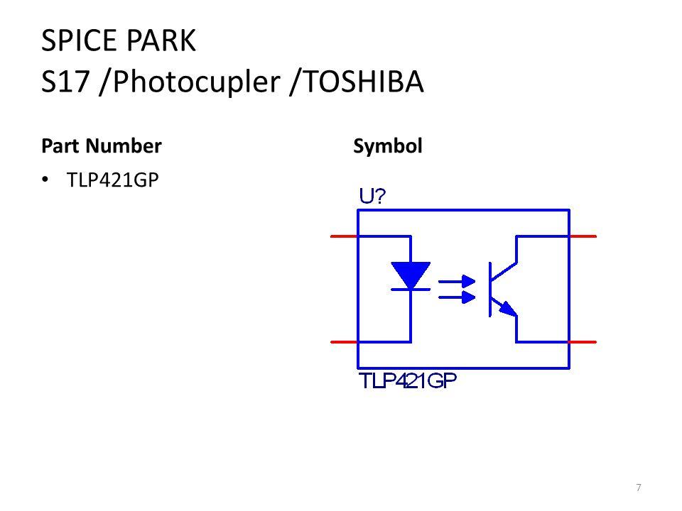 SPICE PARK S17 /Photocupler /TOSHIBA Part Number TLP421GP Symbol 7