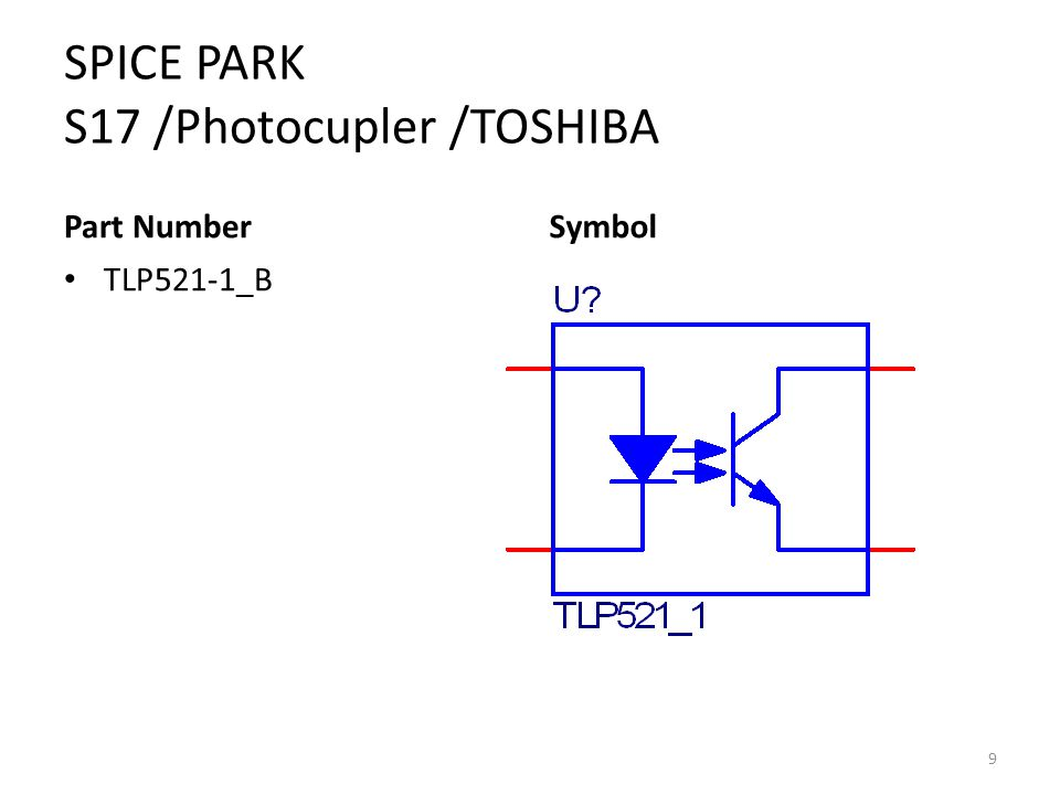 SPICE PARK S17 /Photocupler /TOSHIBA Part Number TLP521-1_B Symbol 9