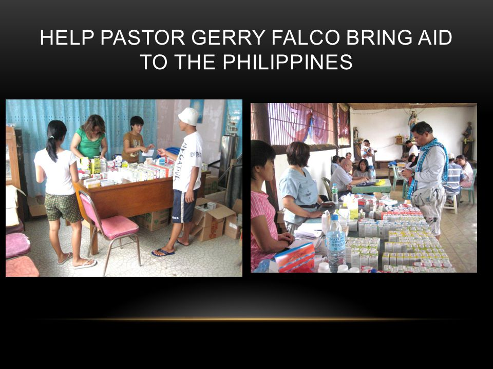 HELP PASTOR GERRY FALCO BRING AID TO THE PHILIPPINES