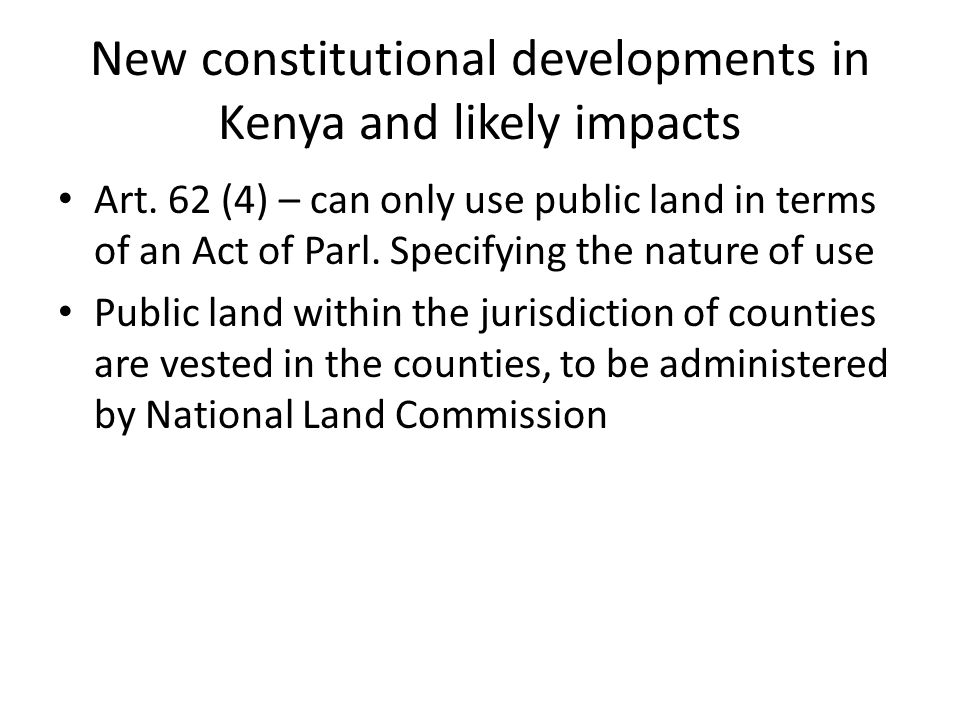 New constitutional developments in Kenya and likely impacts Art.