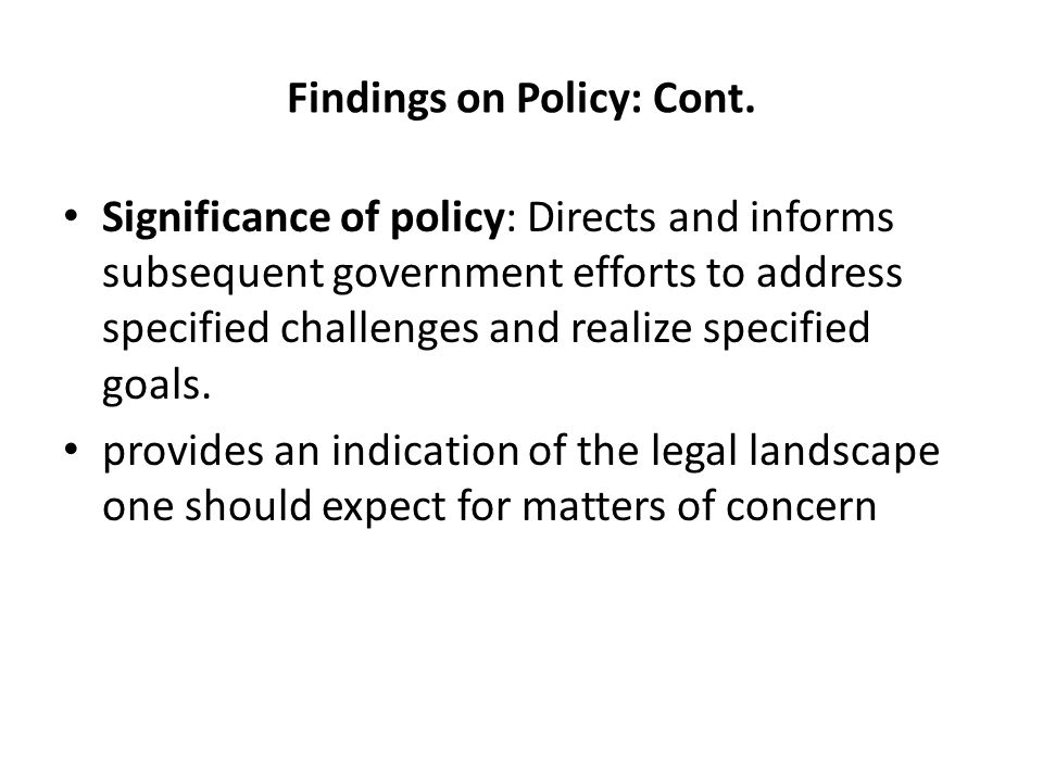 Findings on Policy - Kenya Key policy question: does it authorize D & D, allow PP, cost/benefit analysis, etc.