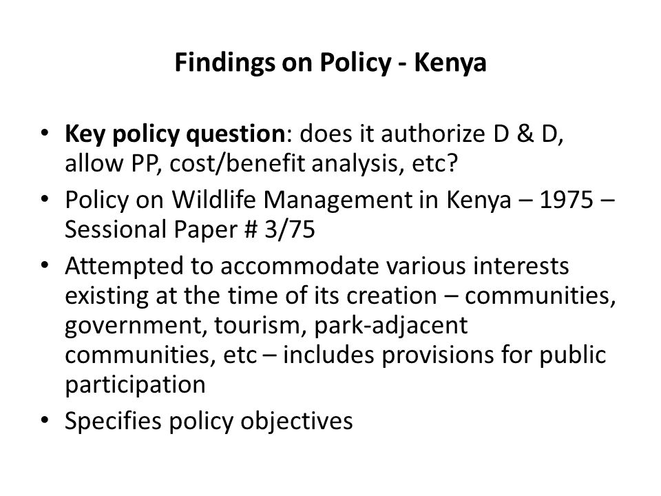 Findings on Policy: Kenya (D & D) Denotification – Policy has no express provision for denotification.