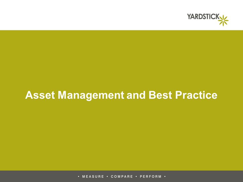 Asset Management and Best Practice