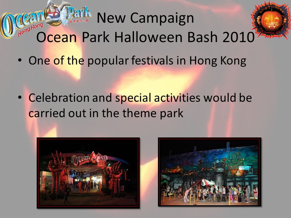 New Campaign Ocean Park Halloween Bash 2010 One of the popular festivals in Hong Kong Celebration and special activities would be carried out in the t