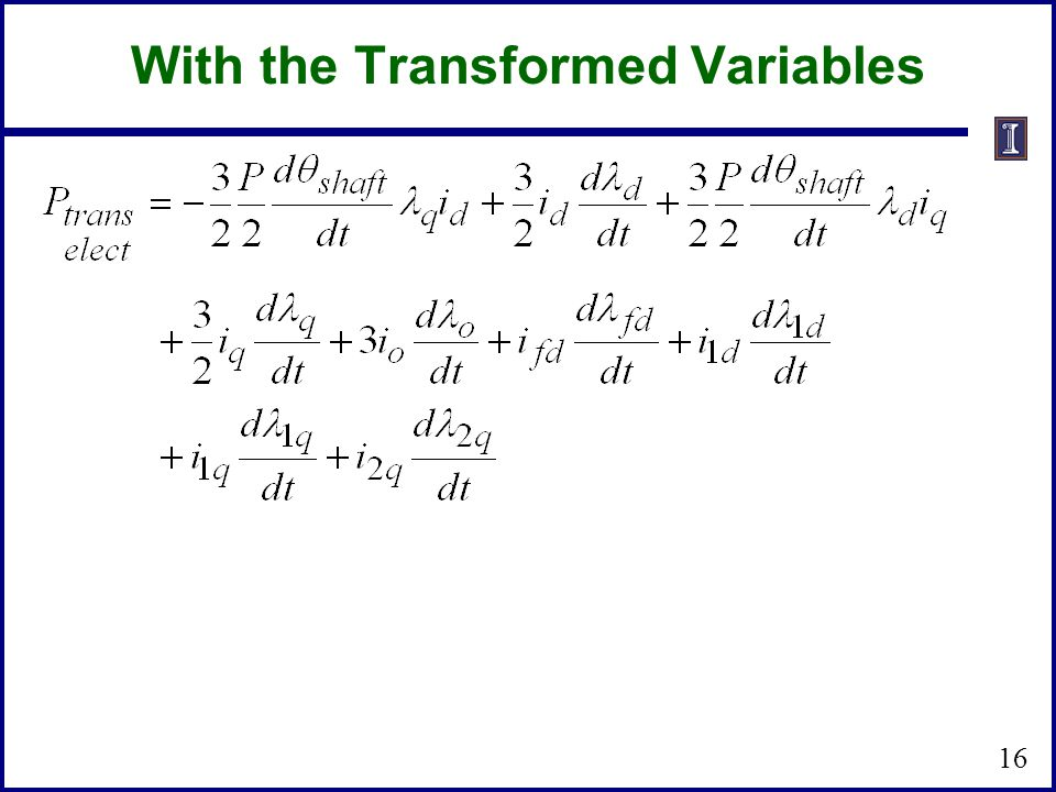 16 With the Transformed Variables