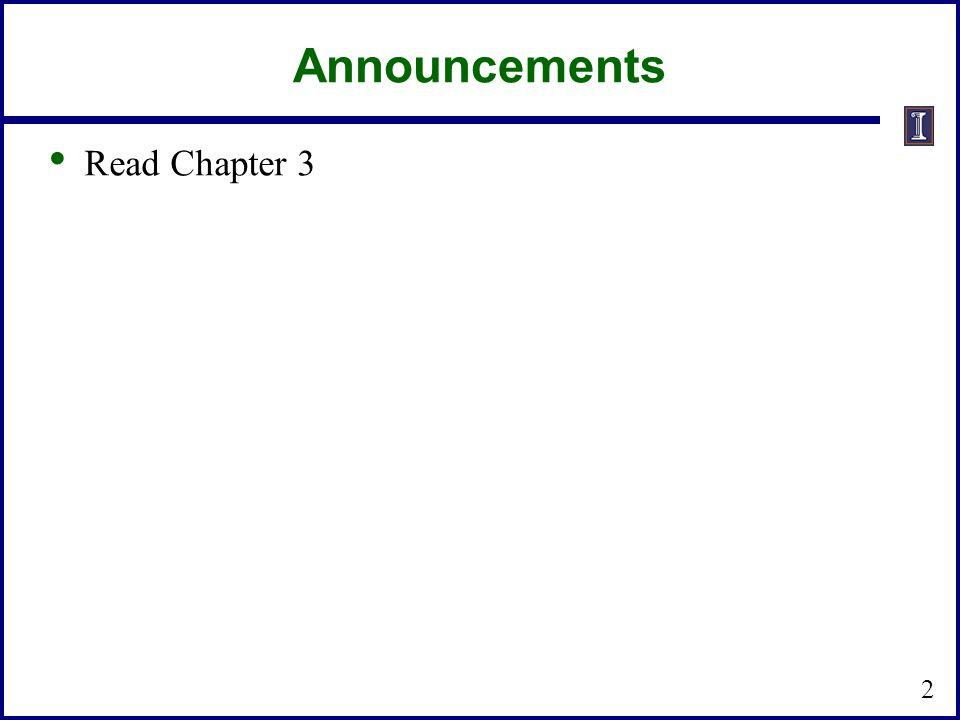 Announcements Read Chapter 3 2