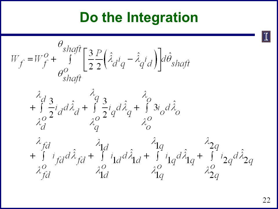 22 Do the Integration