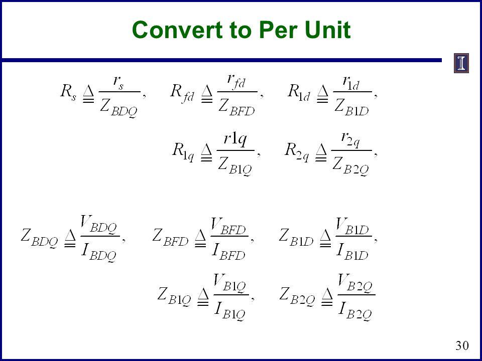 Convert to Per Unit 30