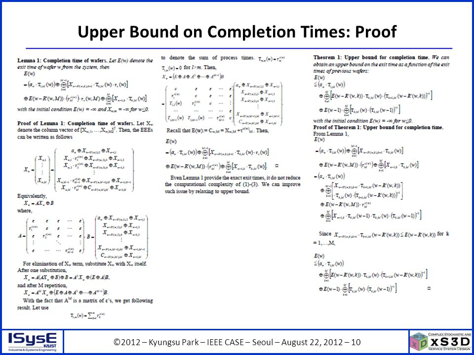 ©2012 – Kyungsu Park – IEEE CASE – Seoul – August 22, 2012 – 10 Upper Bound on Completion Times: Proof