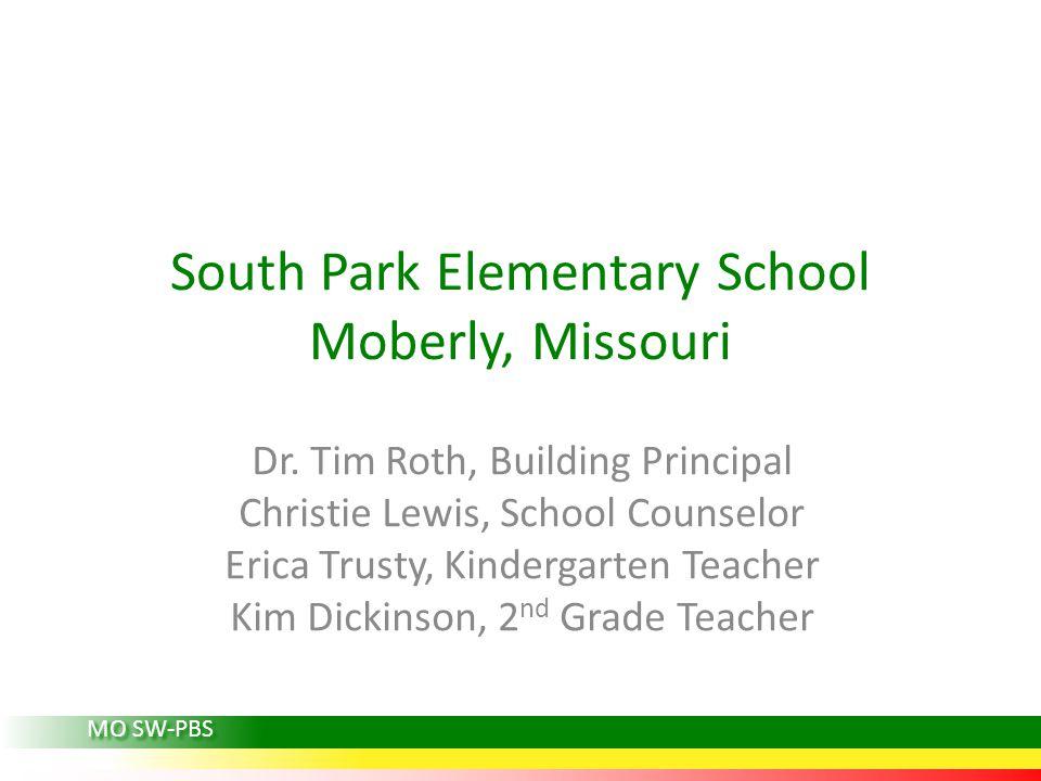 South Park Elementary School Moberly, Missouri Dr.