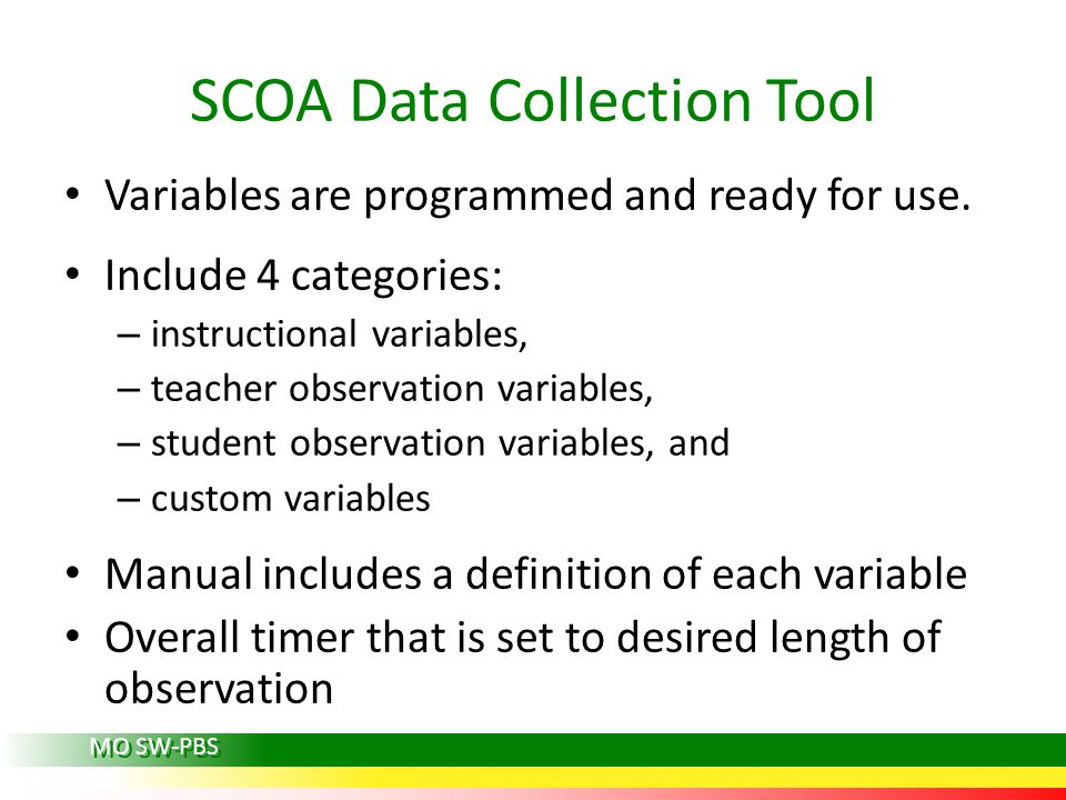 SCOA Data Collection Tool Variables are programmed and ready for use.