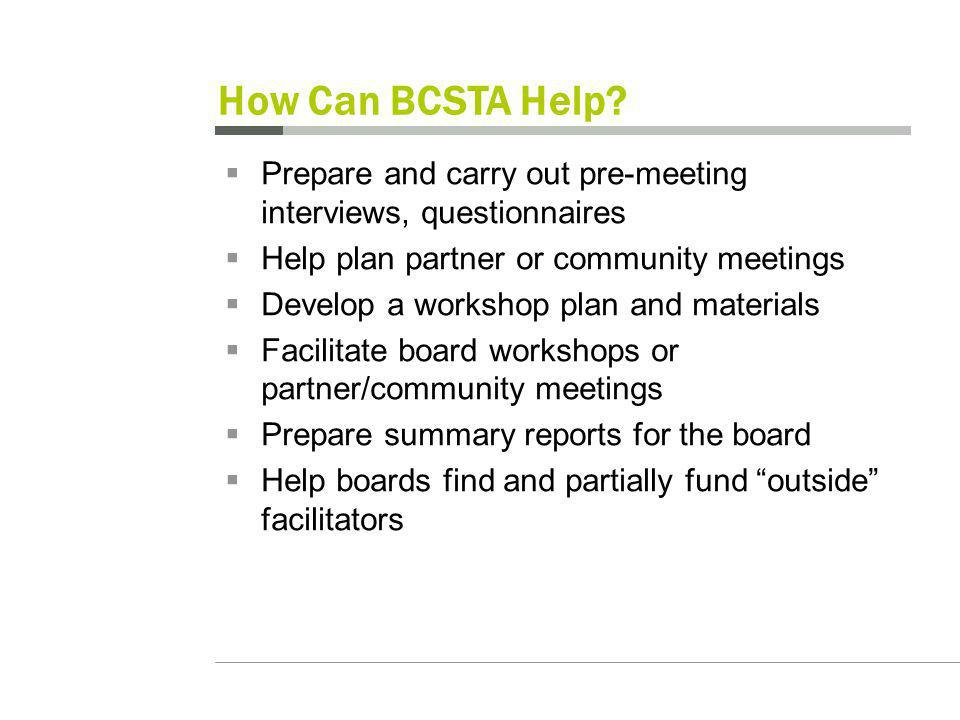 How Can BCSTA Help.