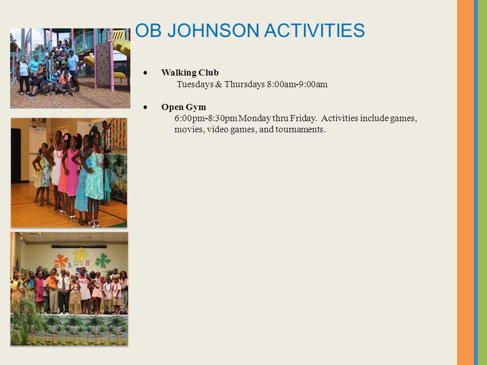Walking Club Tuesdays & Thursdays 8:00am-9:00am Open Gym 6:00pm-8:30pm Monday thru Friday.