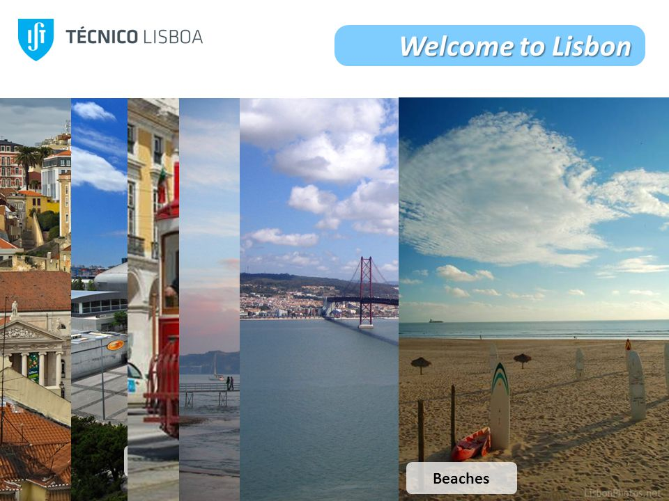 20 Welcome to Lisbon DowntownRossio Traditions Nations Park TramsBelém TowerTagus River Beaches