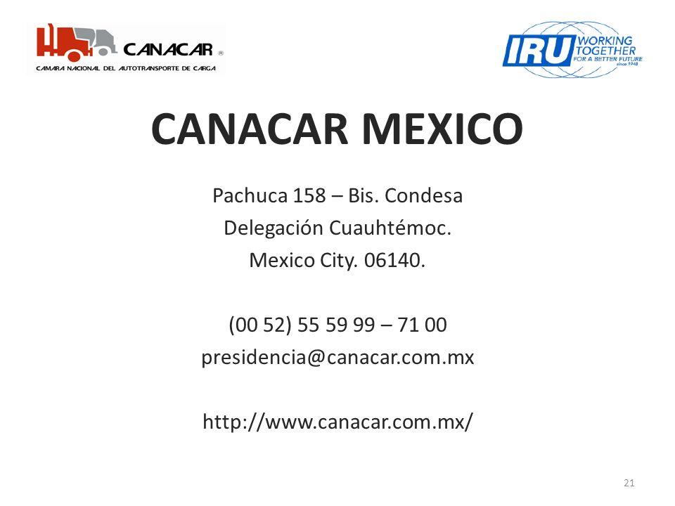 CANACAR MEXICO Pachuca 158 – Bis.Condesa Delegación Cuauhtémoc.