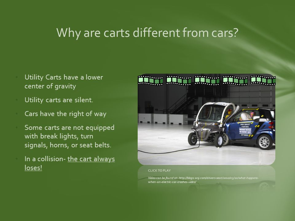 Why are carts different from cars.