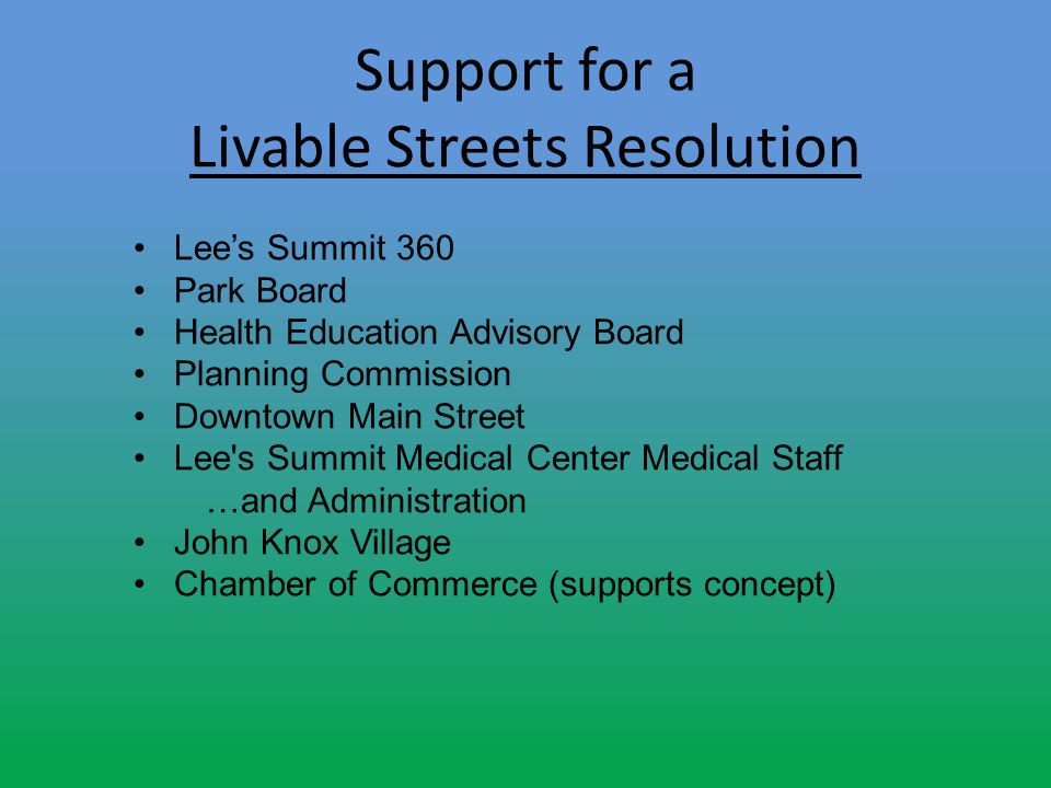 Lees Summit 360 Park Board Health Education Advisory Board Planning Commission Downtown Main Street Lee's Summit Medical Center Medical Staff …and Adm