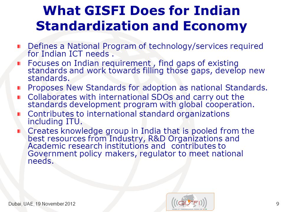 What GISFI Does for Indian Standardization and Economy Defines a National Program of technology/services required for Indian ICT needs.