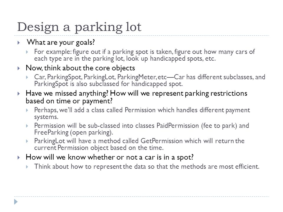 Design a parking lot What are your goals.