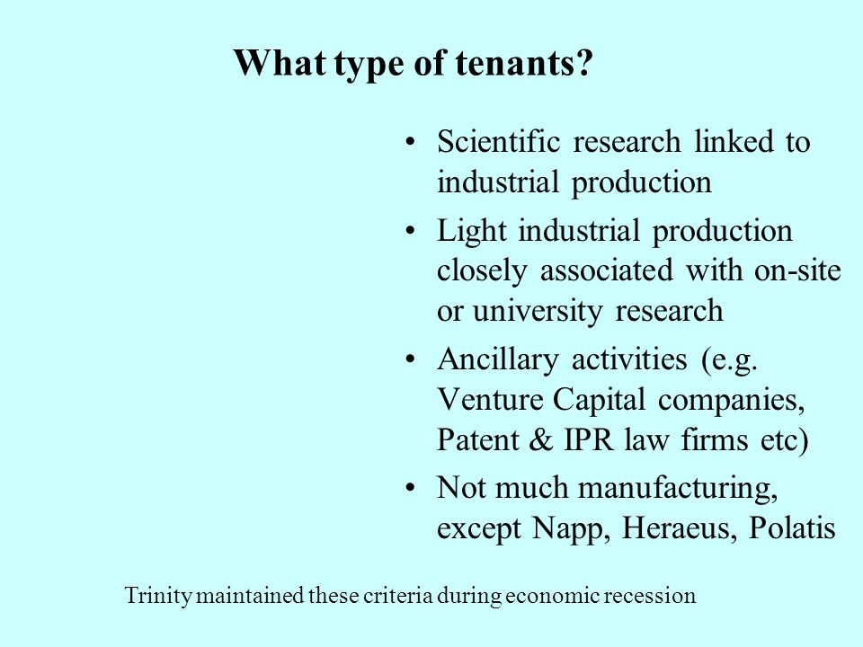 What type of tenants.
