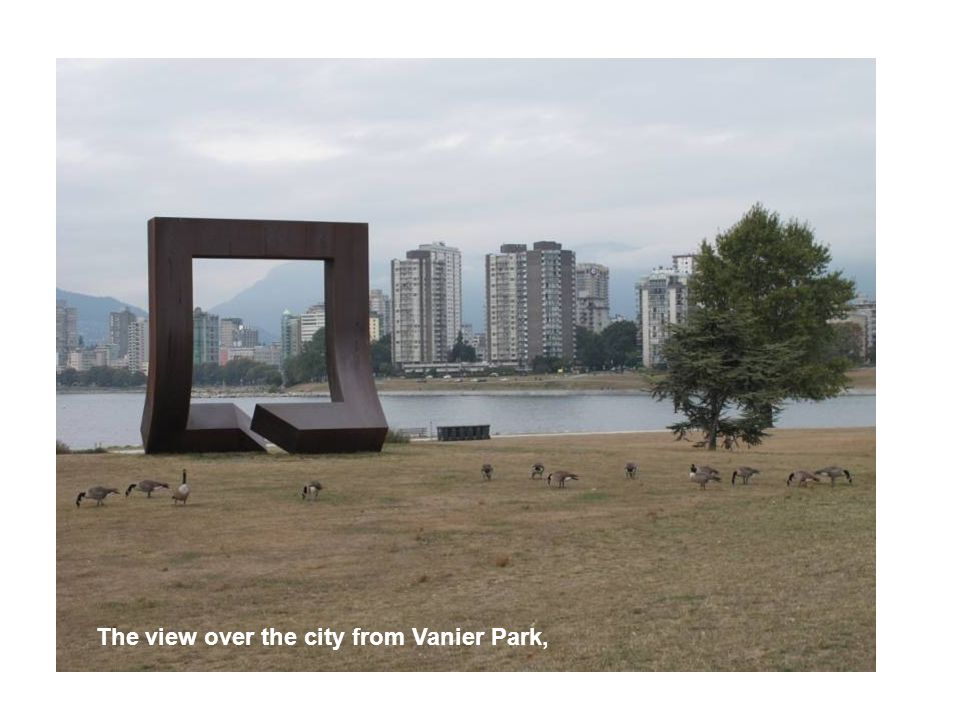 The view over the city from Vanier Park,