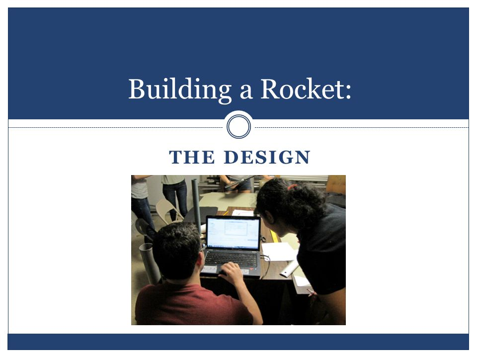 Building a Rocket: THE DESIGN